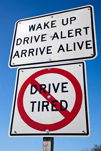 Don't drive tired sign
